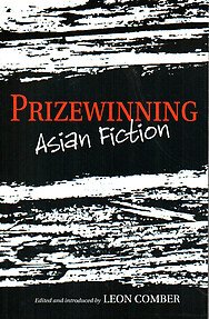 Prizewinning Asian Fiction - Leon Comber (ed)
