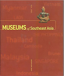 Museums of Southeast Asia - Iola Lenzi