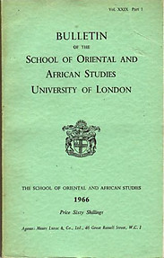 Bulletin of The School of Oriental and African Studies XXIX Part 1 (1966)