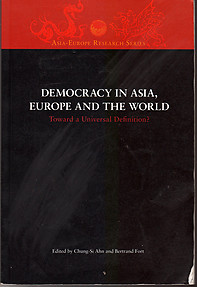 Democracy in Asia, Europe and the World: Toward a Universal Definition?