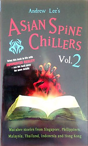 Asian Spine Chillers Volume 2 - Andrew Lee