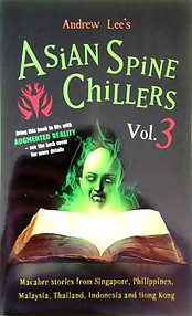 Asian Spine Chillers Volume 3 - Andrew Lee