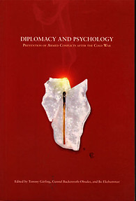 Diplomacy & Psychology: Prevention of Armed Conflicts after the Cold War
