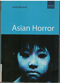 Asian Horror - Andy Richards