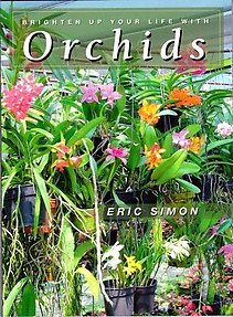 Brighten Up Your Life With Orchids - Eric Simon