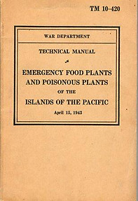 Technical Manual: Emergency Food Plants and Poisonous Plants of the Islands of the Pacific - War Department