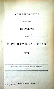 Correspondence Relative to the Relations between Great Britain and Acheen
