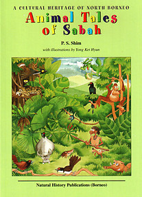 Animal tales of Sabah: A cultural heritage of North Borneo - PS Shim