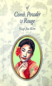 Of Comb, Powder & Rouge -  Joo Kim Yeap