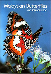 Malaysian Butterflies: An Introduction - Yong Hoi-Sen