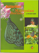 Butterflies of Malaysian Borneo: A Pocket Guide - Fatimah Abang