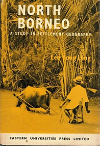 North Borneo: A Study in Settlement Geography - Lee Yong Leng