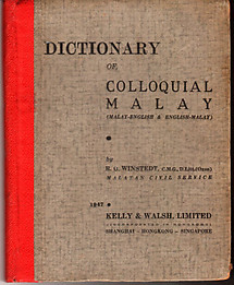 Dictionary of Colloquial Malay by Richard Winstedt