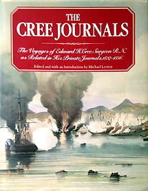 The Cree Journals: The Voyages of Edward H Cree - Michael Levien (ed)