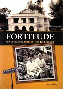 Fortitude: The Life and Times of Heah Joo Seang - Pamela Ong