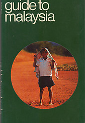 Guide to Malaysia - Hans Hoefer & Others