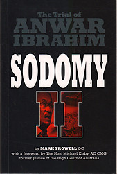 Sodomy II: The Trial of Anwar Ibrahim - Mark Trowell