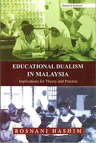 Educational Dualism in Malaysia: Implications for Theory and Practice - R Hashim