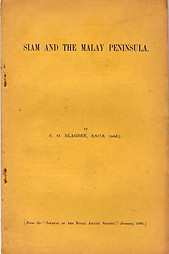 Siam and the Malay Peninsula - CO Blagden