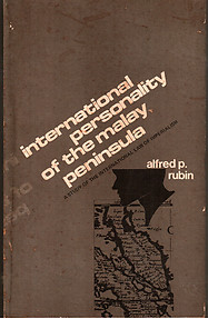 International Personality of the Malay Peninisula - Alfred P Rubin