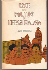 Race and Politics in Urban Malaya - Alvin Rabushka