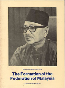 The Formation of the Federation of Malaysia - Ho Ah Chon