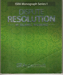 Dispute Resolution in Islamic Banking - International Shari'ah Research Academy