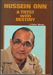Hussein Onn: A Tryst with Destiny - John Victor Morais