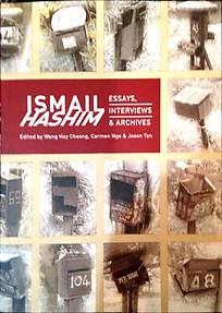Ismail Hashim: Essays, Interviews & Archives - Wong Hoy Cheong & Others (eds)