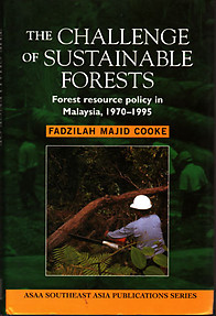 The Challenge of Sustainable Forests - Fadzillah M. Cooke
