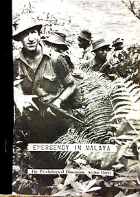 The Malayan Emergency - The Psychological Dimension - Archie Derry