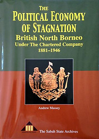 The Political Economy of Stagnation: British North Borneo: The Chartered Company