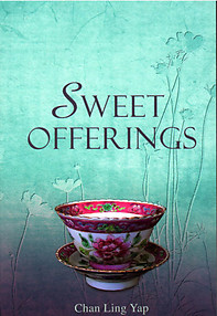 Sweet Offerings - Chan Ling Yap