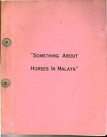 Something About Horses in Malaya - RH de S Onraet