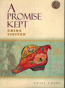 A Promise Kept China Visited - Grace Chang