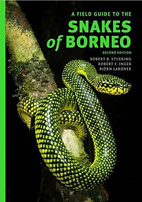 A Field Guide to the Snakes of Borneo - Björn Lardner, Rob Stuebing & Robert Inger