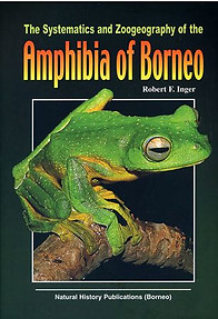 The Systematics and Zoogeography of the Amphibia of Borneo  -  Robert F. Inger