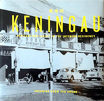 Keningau: Heritage and Legacy in the Interior Residency - Abednigo Chow Yau Shung