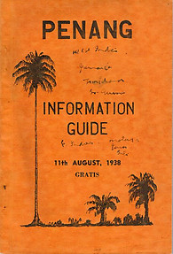Penang Information Guide - 11th August 1938 - MJ Thorpe