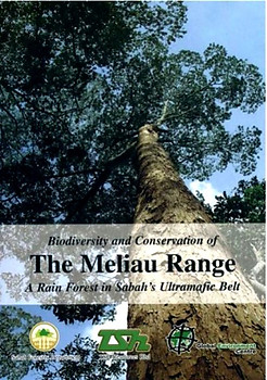 Biodiversity and Conservation of the Meliau Range - Arthur YC Chung