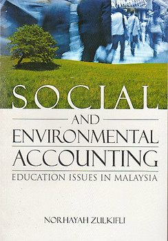 Social and Environmental Accounting: Education Issues in Malaysia