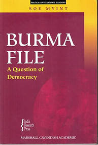 Burma File A Question Of Democracy - Soe Myint