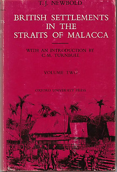 Political and Statistical Account of the Settlements In the Straits of Malacca - Vol 2
