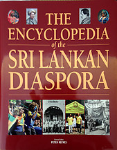 The Encyclopedia of the Sri Lankan Diaspora - Peter Reeves (ed)