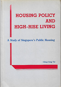 Housing Policy and High-Rise Living: A Study of Singapore's Public Housing