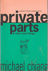 Private Parts and Other Play Things - Michael Chiang