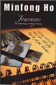Journeys: An Anthology of Short Stories - Minfong Ho