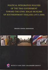 Political Integration Policies of the Thai Government Toward the Malay-Muslims