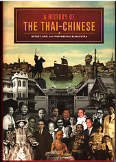 A History of the Thai-Chinese - Jeffrey Sng & Pimpraphai Bisalputra
