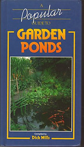 A Popular Guide to Garden Ponds - Dick Mills